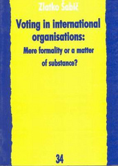 Voting in international organisations: Mere formality or a matter of substance?