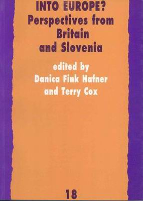 Into Europe? Perspectives from Britain and Slovenia