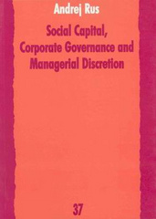 Social Capital, Corporate Governance and Managerial Discretion