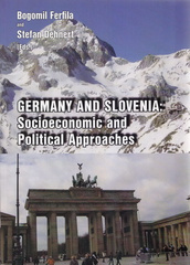Germany and Slovenia: Socioeconomic and Political Approaches