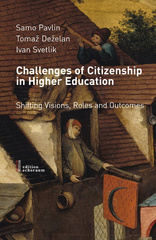 Challenges of citizenship in higher education: shifting visions, roles and outcomes