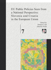 EU public policies seen from a national perspective: Slovenia and Croatia in the European Union